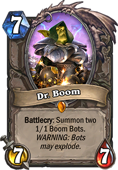 Battlecry: 2体のBoom Botを召喚する。警告: Botは爆発物です。