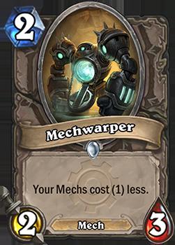 あなたのMech Minionカードのコストを1減らす。