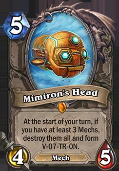 あなたのターン開始時に、自軍に3体以上のMech Minionがいると、それらを全て破壊してV-07-TR-0Nを形成する。