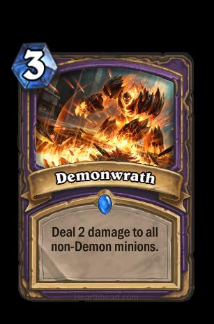 Demon種族ではない全てのMinionに2ダメージを与える。