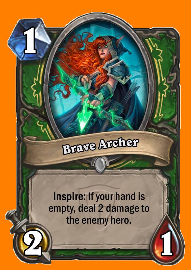 Inspire: あなたの手札カードが1枚もないと、敵のHeroに2ダメージを与える。
