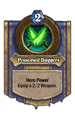 (Rogue) あなたのHeroがAttack 2 / Durability 2の武器を装備する。
